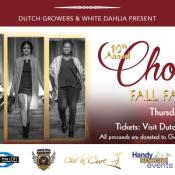 Dutch Growers & White Dahlia Saskatoon Present: Choc La Cure Fall Fashion Show Thursday September 15th 2016