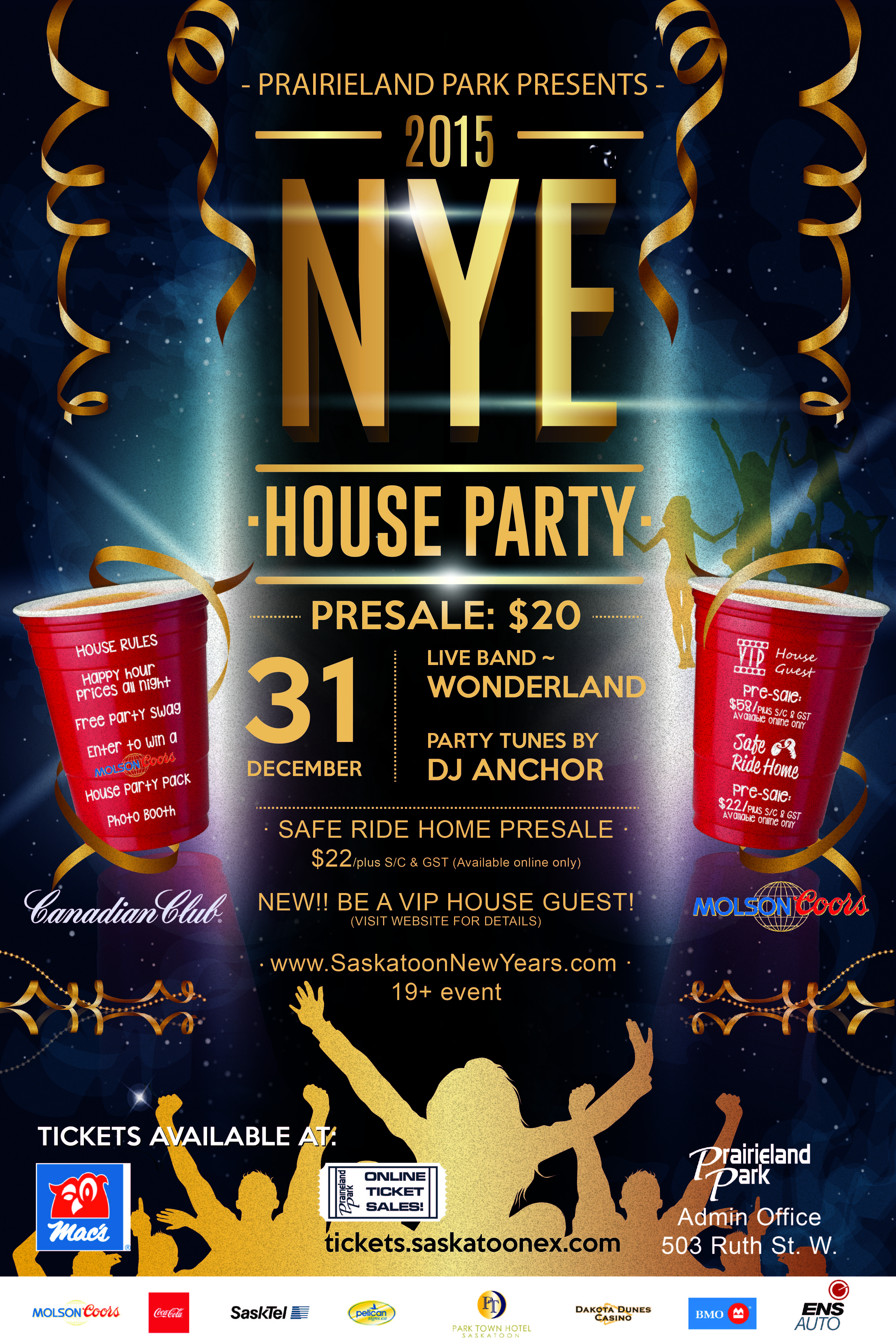 Saskatoon's Biggest New Years Eve Party! Prairieland Park w/ Dj Anchor - Image 1