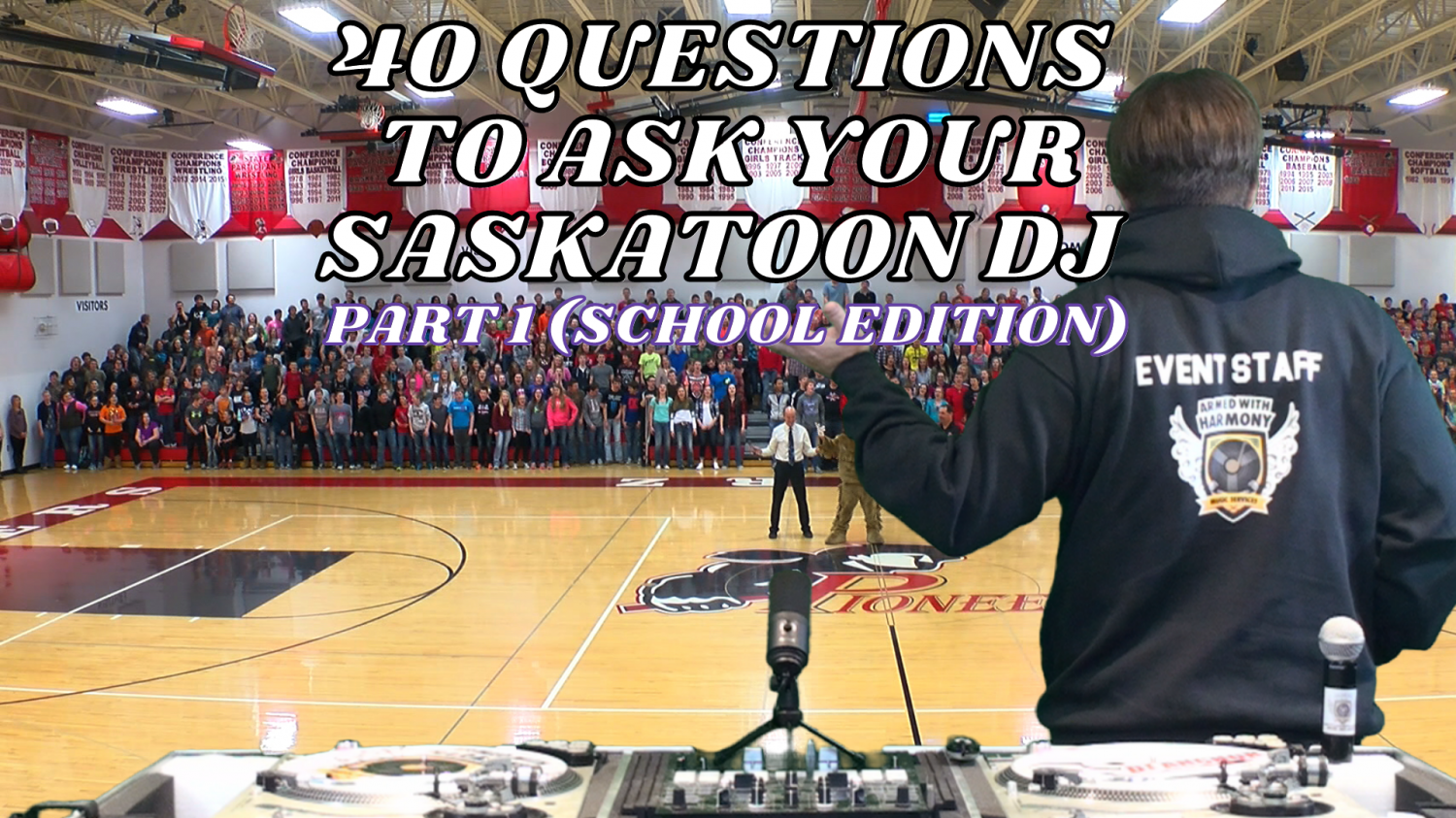 40 Questions To Ask Your Saskatoon School DJ Before You Hire Them (Part 1)